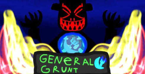 General Grunt: Bane Of Terror by DiamondTheMonster