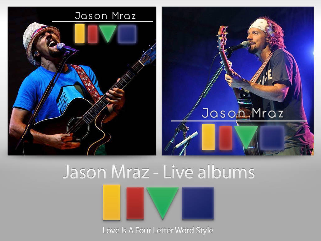 Jason Mraz - Live Album Artworks by tarrowsmith on DeviantArt