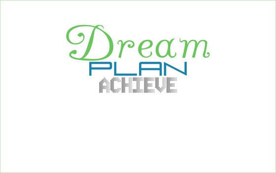 Dream Plan Achieve wallpaper
