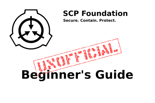 SCP Foundation: The Unofficial Beginner's Guide