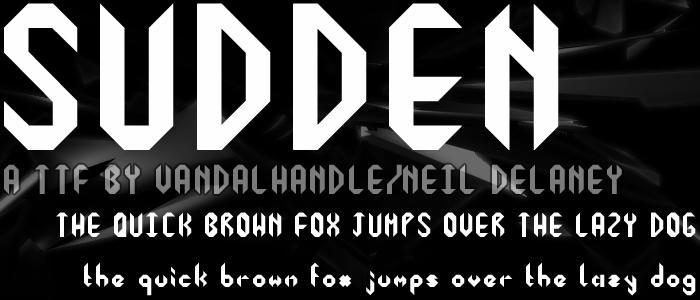 sudden font by vandalhandle