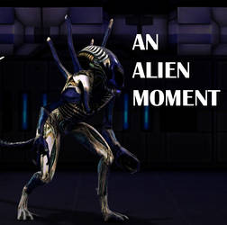 An Alien Moment_watchable on youtube by lucifersam01