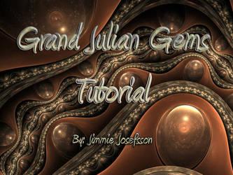 Grand Julian Gems Tutorial