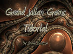 Grand Julian Gems Tutorial