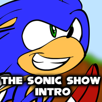 The Sonic Show Intro by Legend20x