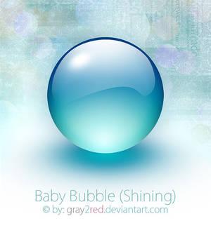 Baby Bubble - Shining