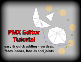 PMX Editor: Easy Adding by DisastrousBunny