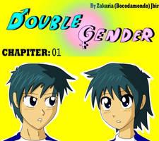 Double Gender Chapiter 01 by bocodamondo