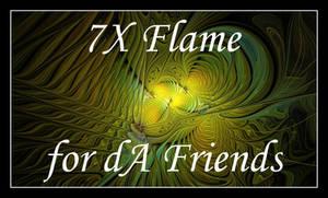 7X Flame for dA Friends