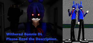 [MMD] Withered Bonnie Model DL