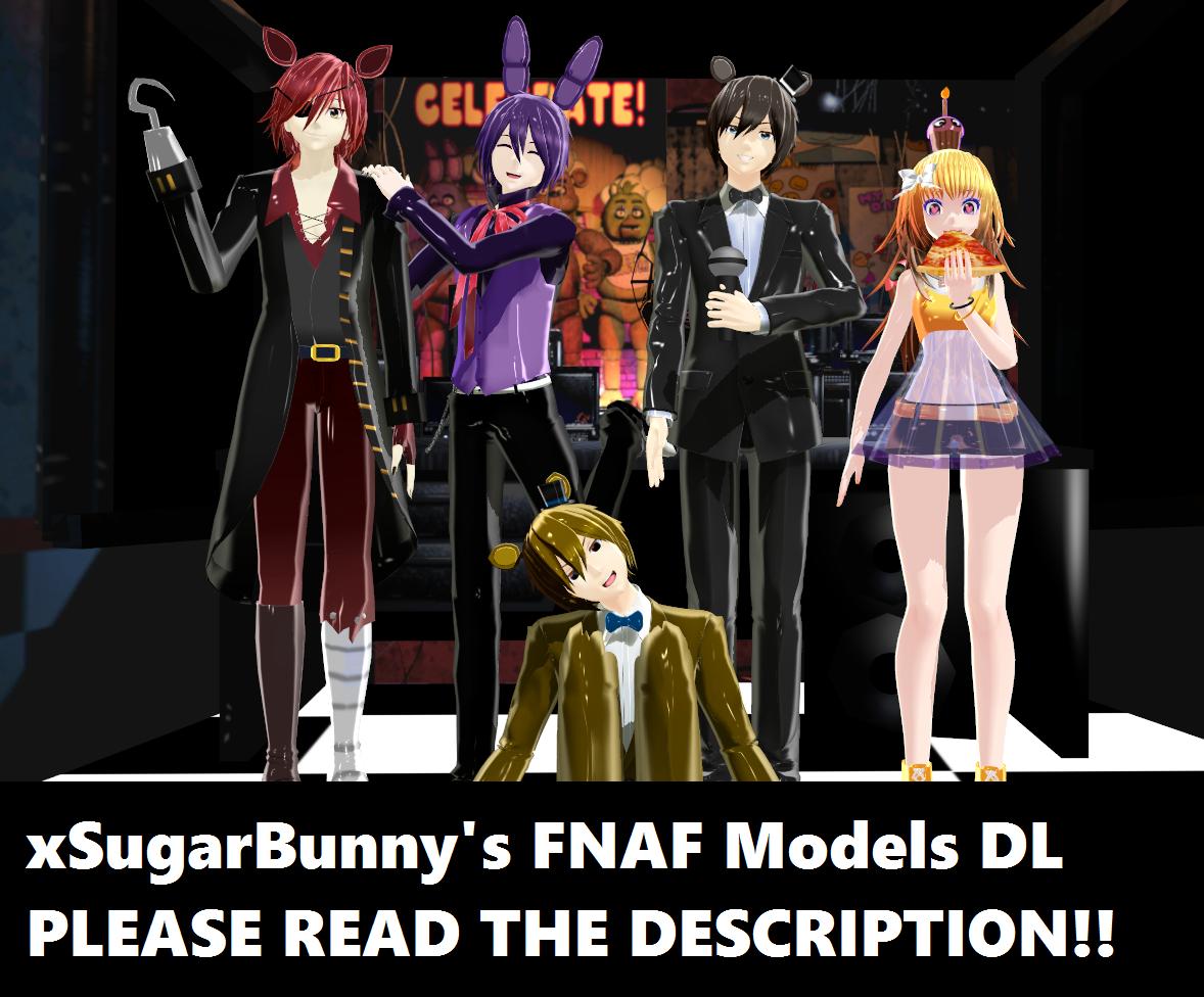 MMD] xSugarBunny's FNAF Models DL by ZexionStrife on DeviantArt