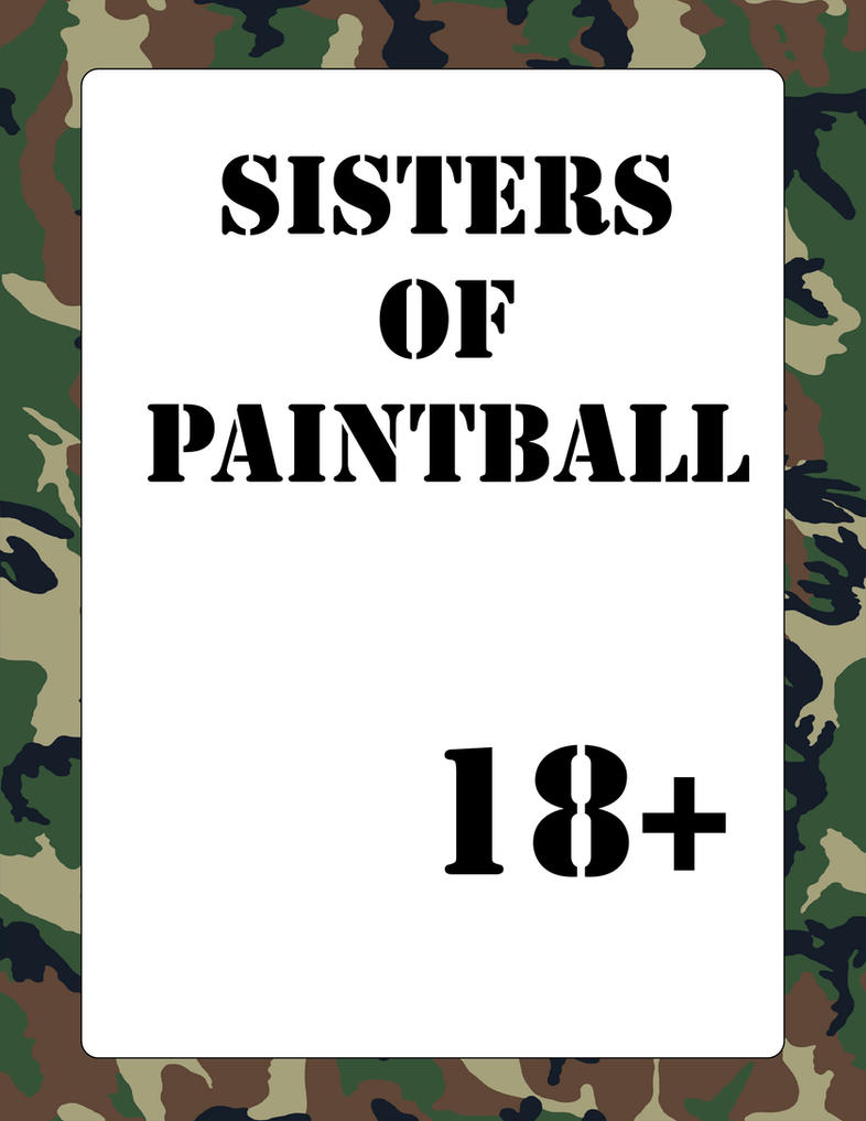 Sisters of Paintball by DavidWhiteRock27