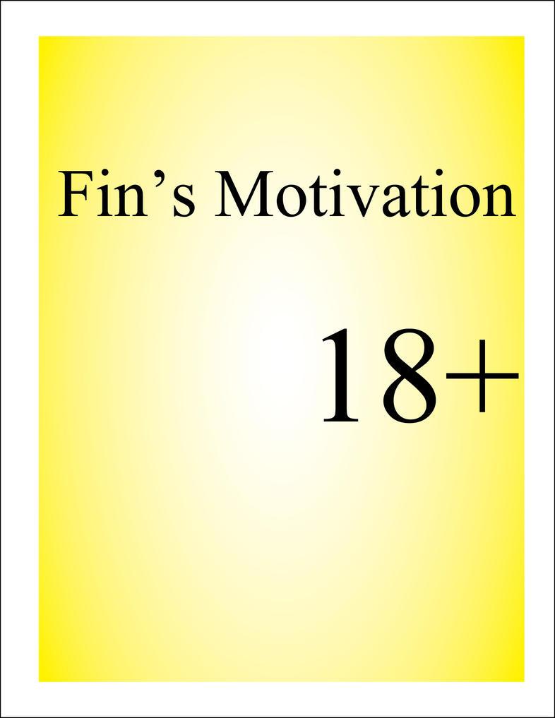Fin's Motivation by DavidWhiteRock27