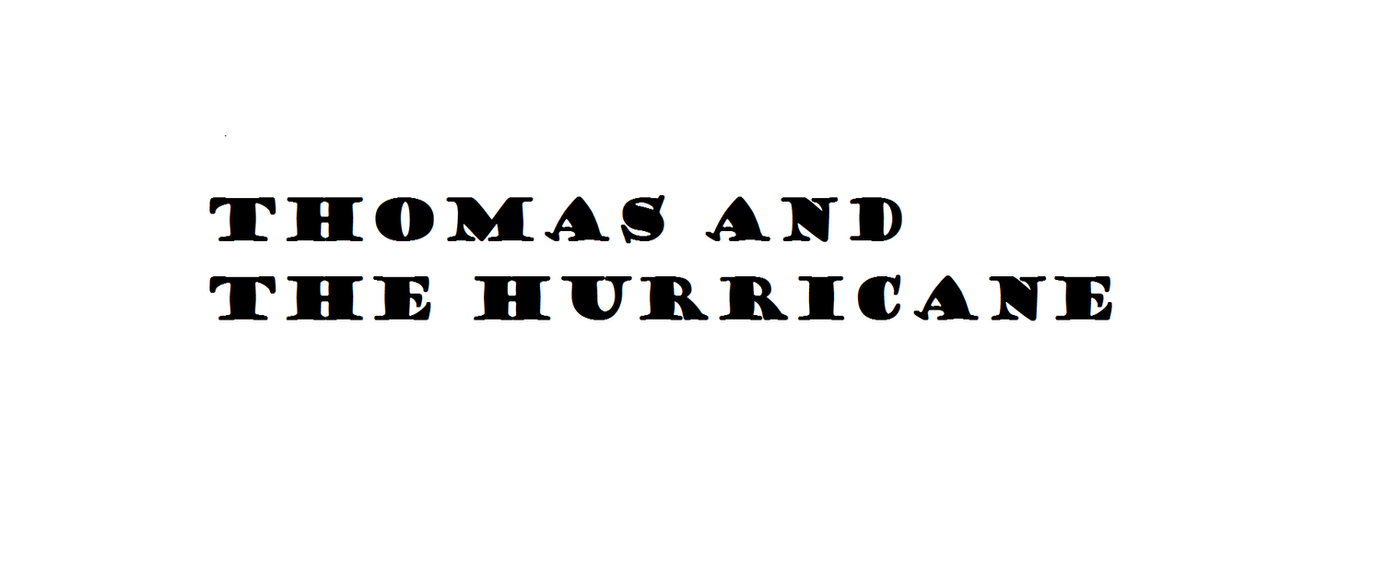 THOMAS AND THE HURRICANE DRAFT 2 by n64ization