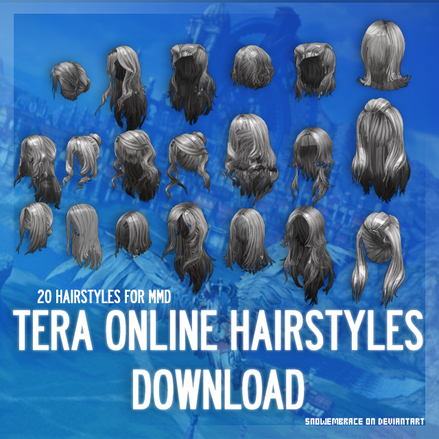 MMD] TERA Online Hairstyles - DL by SnowEmbrace on DeviantArt
