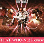 That WHO-Nut review: Underworld (1978) by SavageScribe