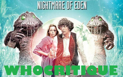 Doctor Who Review - Nightmare of Eden