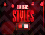STYLES #8: Red Lights