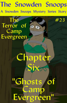 Terror of Camp Evergreen Chapter 6