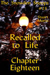 Recalled to Life Chapter 18 by MisterMistoffelees