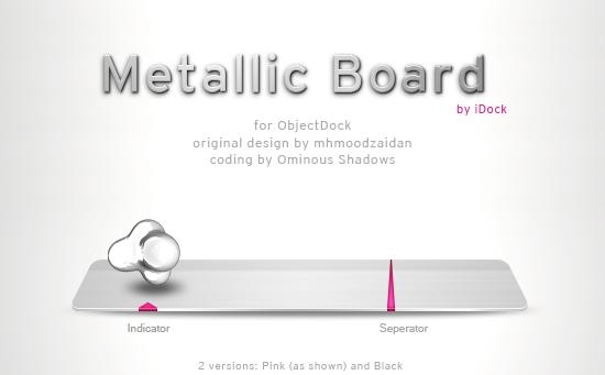 Metallic Board by iDock by OminousShadows