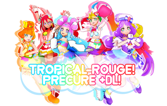 [MMD] Tropical-Rouge Precure +DL!