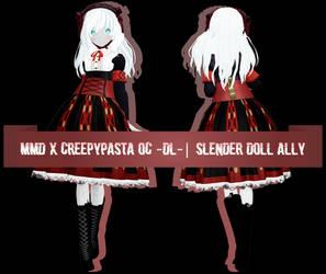 MMD x Creepypasta OC | Slender Doll Ally [DL]