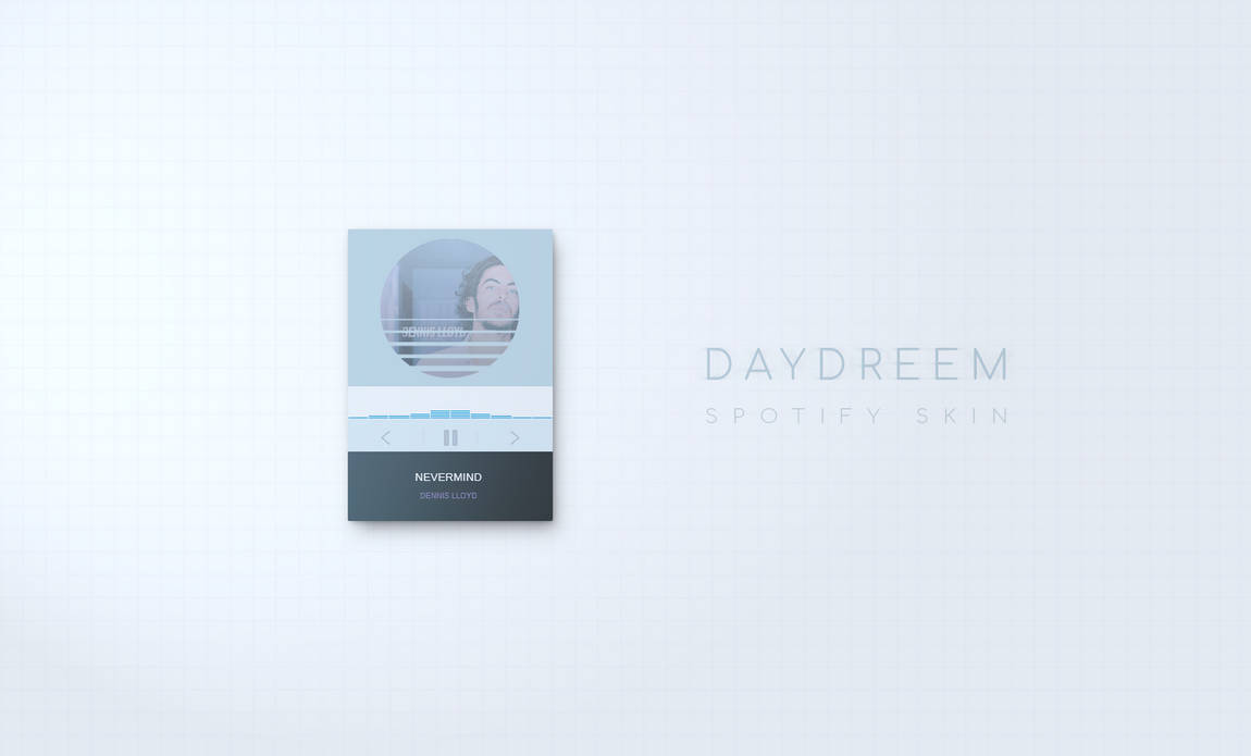 DayDreem | Spotify Player by JoshuaMichaels on DeviantArt