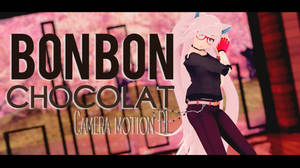 MMD_BON BON Chocolat - EVERGLOW |Camera Motion +DL