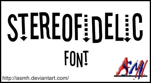 Stereofidelic Font by ASMH
