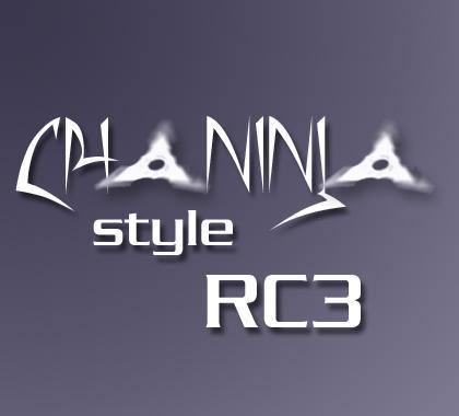 ChaNinja Style RC3 by chaninja