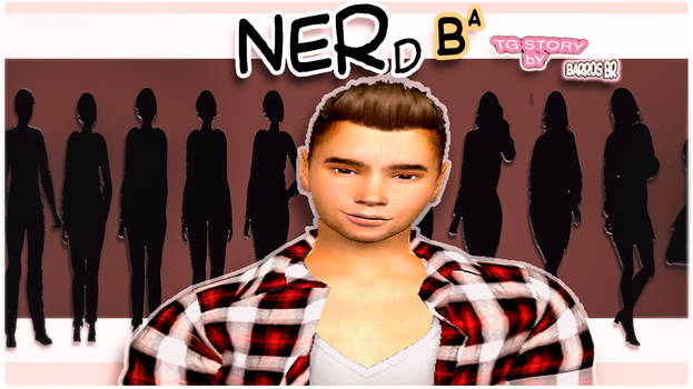 (TG Story) Nerd BA (CLICK to DOWNLOAD THE PDF)