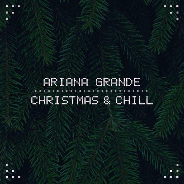 ariana grande christmas and chill free mp3 download