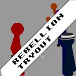 Rebellion Tryout