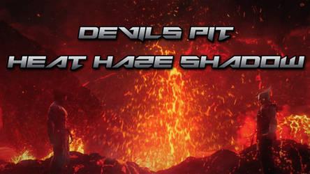 Devils Pit Heat Haze Shadow BGM Mod