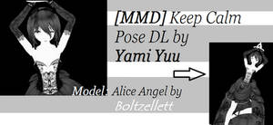 [MMD] Keep Calm Pose DL