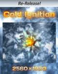 Cold Ignition Re-Release