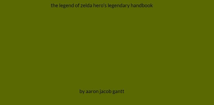 My Fanmade The Legend Of Zelda Handbook by jacoblink20th