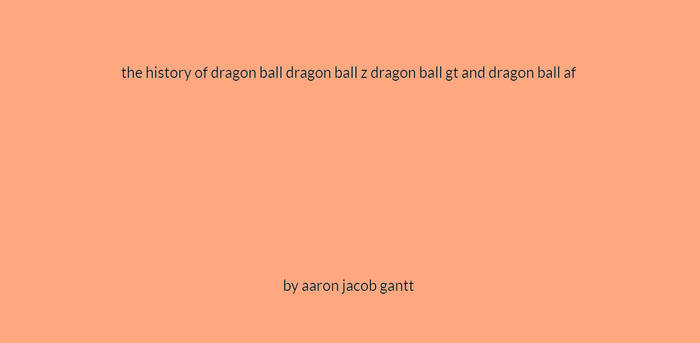 My Fanmade Manual Of The Dragon Ball Series
