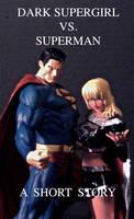 DARK SUPERGIRL VE SUPERMAN STORY 815 by MajorO