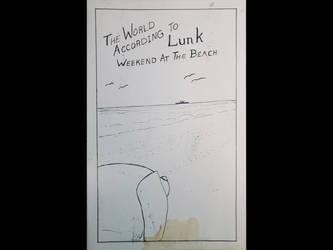 The World According to Lunk Vols 1 and 2