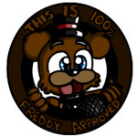 100 percent Freddy approved Button