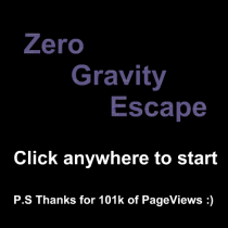 Zero Gravity Escape -Thanks- by wonderwhy-ER