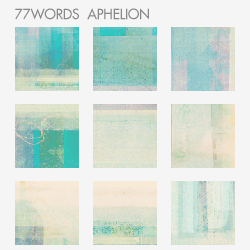 textures: aphelion by 77words
