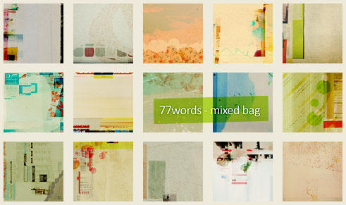 textures: mixed bag by 77words