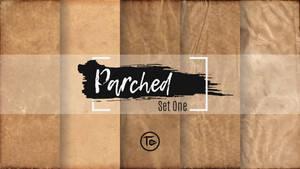 Parched Set One