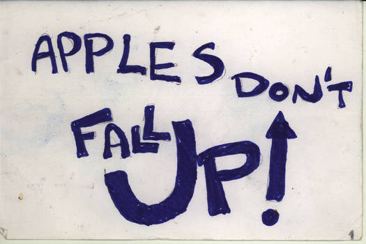 Apples Don't Fall Up
