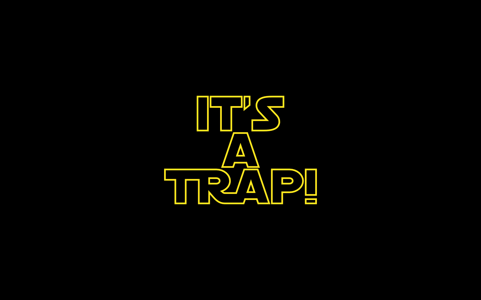 Its A Trap Wallpaper It s a trap by chrono-strifeIts A Trap Wallpaper