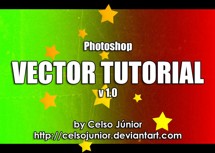 Photoshop Vector Tutorial v1.0 by celsojunior