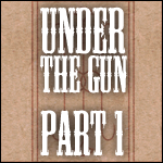 TBOSR2: Under the Gun, Part 1 by Conspiracy-Z-Cycle